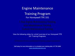 Engine Maintenance Training Program For Honeywell TPE 331