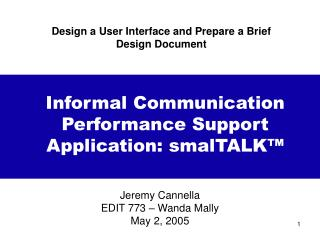 Design a User Interface and Prepare a Brief Design Document