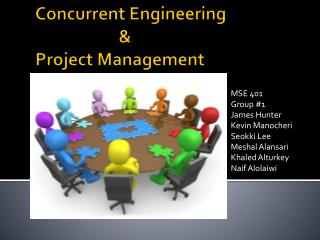 Concurrent Engineering  		     & Project Management