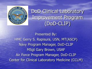DoD Clinical Laboratory Improvement Program  (DoD-CLIP)