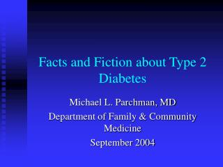 Facts and Fiction about Type 2 Diabetes