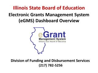 Electronic Grants Management System ( eGMS ) Dashboard Overview