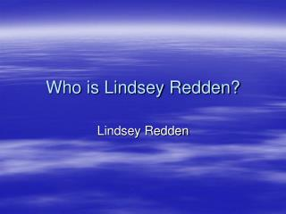 Who is Lindsey Redden