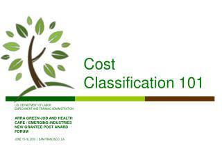 Cost Classification 101