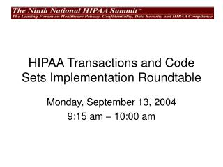 HIPAA Transactions and Code Sets Implementation Roundtable