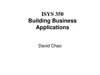 ISYS 350 Building Business Applications