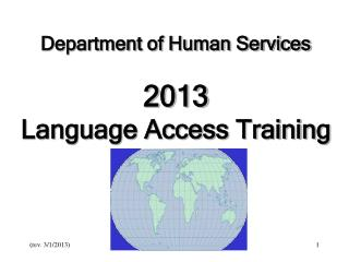 Department of Human Services 2013 Language Access Training