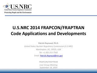 U.S.NRC 2014 FRAPCON/FRAPTRAN Code Applications and Developments