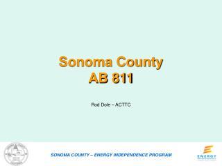 Sonoma County  AB 811