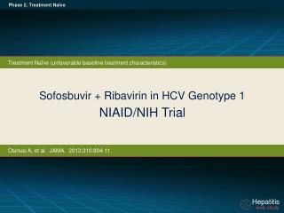 Sofosbuvir + Ribavirin in HCV Genotype 1  NIAID/NIH Trial