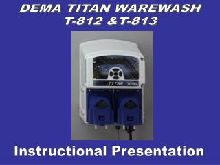 DEMA TITAN WAREWASH T-812 &T-813
