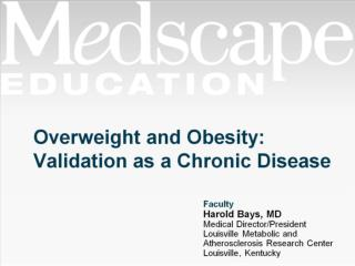 Overweight and Obesity: Validation as a Chronic Disease