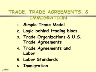 TRADE, TRADE AGREEMENTS, & IMMIGRATION