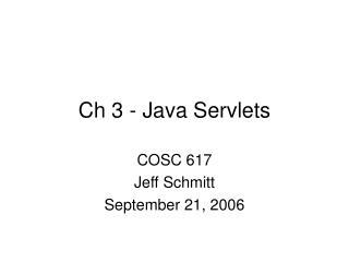 Ch 3 - Java Servlets