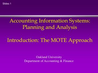 Accounting Information Systems: Planning and Analysis Introduction: The MOTE Approach