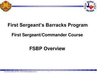 First Sergeant's Barracks Program