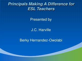 Principals Making A Difference for ESL Teachers