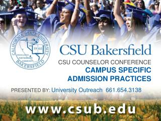 CSU COUNSELOR CONFERENCE  CAMPUS SPECIFIC  ADMISSION PRACTICES