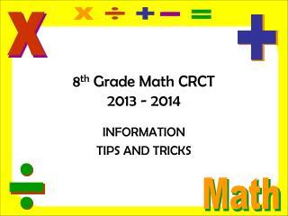 8 th  Grade Math CRCT 2013 - 2014