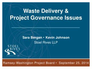 Waste Delivery &  Project Governance Issues