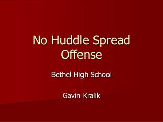 No Huddle Spread Offense