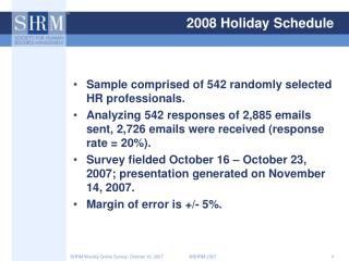 2008 Holiday Schedule