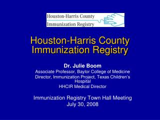 Houston-Harris County Immunization Registry