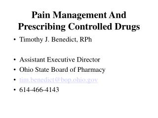 Pain Management And Prescribing Controlled Drugs
