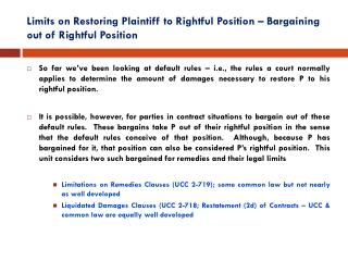 Limits on Restoring Plaintiff to Rightful Position – Bargaining out of Rightful Position