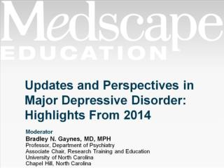 Updates and Perspectives in Major Depressive Disorder: Highlights From 2014