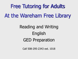 Free Tutoring for Adults At the Wareham Free Library