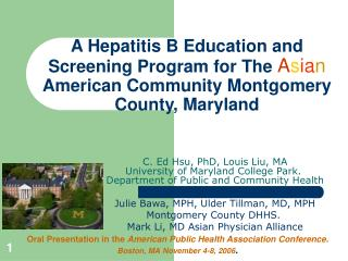 A Hepatitis B Education and Screening Program for The Asian American Community Montgomery County, Maryland