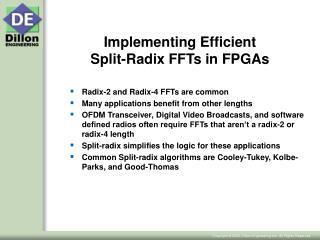 Implementing Efficient  Split-Radix FFTs in FPGAs