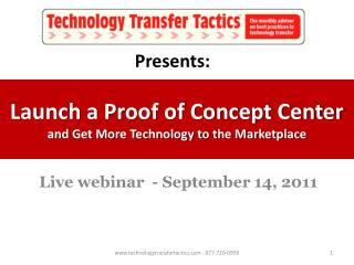 Launch a Proof of Concept Center  and Get More Technology to the Marketplace