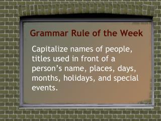 Grammar Rule of the Week