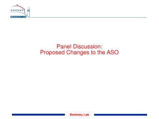 Panel Discussion: Proposed Changes to the ASO