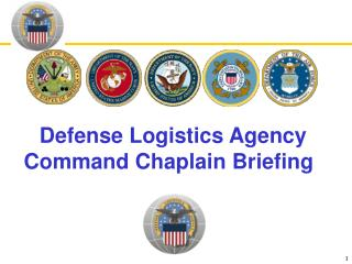 Defense Logistics Agency Command Chaplain Briefing
