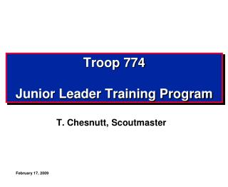 Troop 774 Junior Leader Training Program