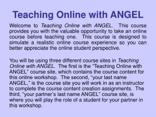 Teaching Online with ANGEL