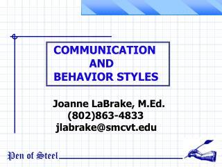 Joanne LaBrake, M.Ed.         (802)863-4833     jlabrake@smcvt