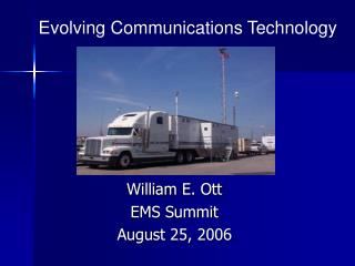 William E. Ott EMS Summit August 25, 2006