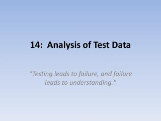 14:  Analysis of Test Data