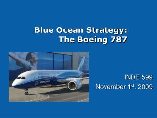 Blue Ocean Strategy: The Boeing 787