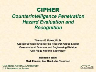 CIPHER Counterintelligence Penetration Hazard Evaluation and Recognition