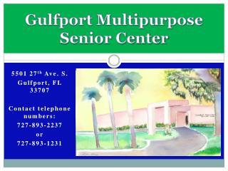 Gulfport Multipurpose  Senior Center
