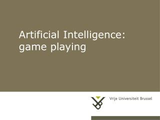 Artificial Intelligence: game playing