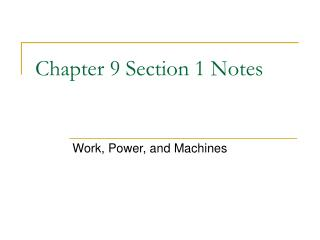 Chapter 9 Section 1 Notes