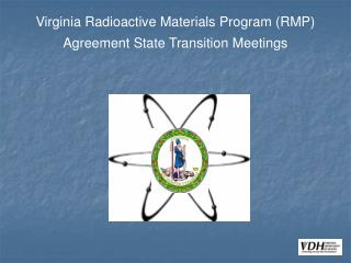 Virginia Radioactive Materials Program (RMP) Agreement State Transition Meetings