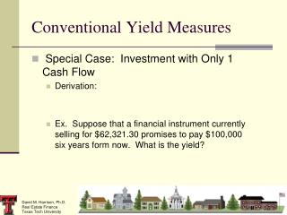 Conventional Yield Measures