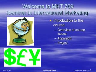 Welcome to MKT 769 Seminar in International Marketing!